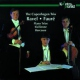Ravel / Faure Piano Trios/Sicilienne