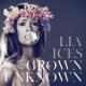Ices, Lia Grown Unknown [LP]