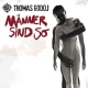 Godoj, Thomas Manner Sind So -Ltd-