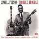 Fulson, Lowell Trouble Trouble