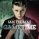 Thomas, Ian Gametime