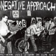 Negative Approach Nothing Will Stand In.. [LP]