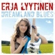 Lyytinen, Erja Dreamland Blues