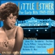 Little Esther Early Hits 1949-54