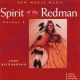 Richardson, John Spirit Of The Redman V.1