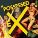 Ex Possessed