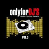 Only For Djs 03