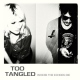 Too Tangled Where the Echoes Die [LP]