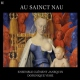 Ensemble Clement Janequin CD Au Sainct Nau