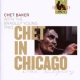 Baker, Chet CD Chet In Chicago
