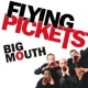 Flying Pickets Big Mouth