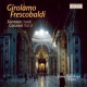 Frescobaldi, G. Fantasie and Canzoni