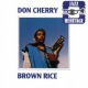 Cherry Don Brown Rice