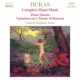 Dukas, P. Complete Piano Music