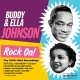 Johnson, Buddy & Ella Rock On!