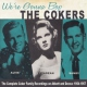 Cokers We´re Gonna Bop 1954-1957