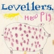 Levellers Hello Pig -Deluxe-