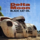 Delta Moon Black Cat Oil