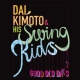 Kimoto, Dai & Swing Kids Good Old Days