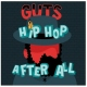 Guts CD Hip Hop After All