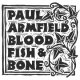 Armfield, Paul Blood Fish & Bone