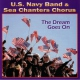 U.s. Navy Band Dream Goes On
