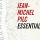 Pilc, Jean-michel Essential