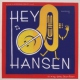 Hey-o-hansen We So Horny-Serious