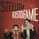 Steelism 615 To Fame [LP]