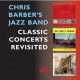 Barber, Chris -jazz Band- Classic Concerts..