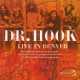 Dr. Hook Live In Denver
