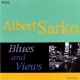 Sarko, Albert Blues & Views