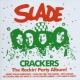 Slade Crackers