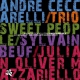 Ceccarelli, Andre Sweet People