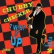 Checker, Chubby Twist It Up - the First..