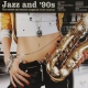Various Jazz and 90´s