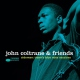 Coltrane, John & Friends Sideman: Trane´s Blue..