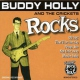Holly, Buddy Rocks
