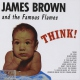 Brown, James Think!