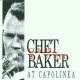 Baker, Chet CD At Capolinea