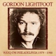 Lightfoot, Gordon CD Wioq-Fm Philadelphia..