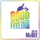 Mcgee, Jay W. Good Feeling