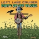 Left Lane Cruiser Dirty Spliff Blues [LP]