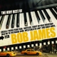 James, Bob Very Best Of Bob James