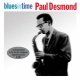 Desmond, Paul Blues In Time/ First..