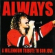 Bon Jovi.=tribute= Always: a Millennium Trib