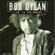 Dylan, Bob Live In Colorado 1976