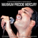 Mercury, Freddie Maximum..