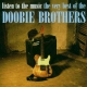 Doobie Brothers Very Best of - Listen..