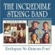 Incredible String Band Earthspan/No Ruinous Feud